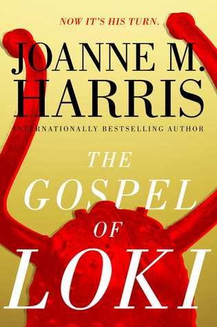 "GIVEAWAY: Win ""The Gospel of Loki"" by Joanne M. Harris!"