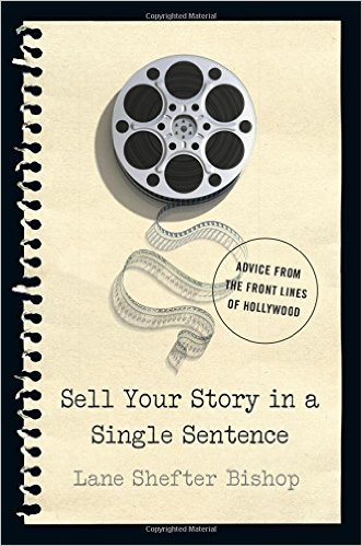 """GIVEAWAY: Win """"Sell Your Story in a Single Sentence"""""""