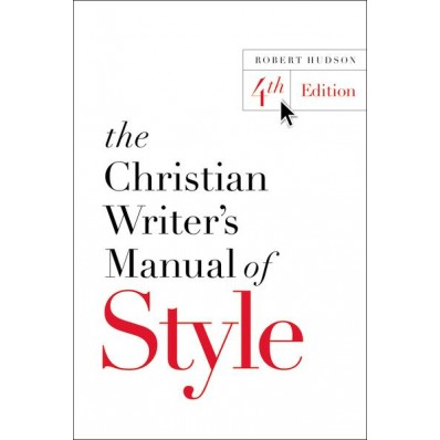 Craft Book Spotlight: The Christian Writer's Manual of Style