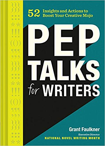 Craft Book Spotlight: Pep Talks for Writers