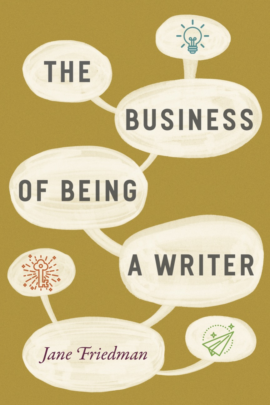Craft Book Spotlight: The Business of Being a Writer
