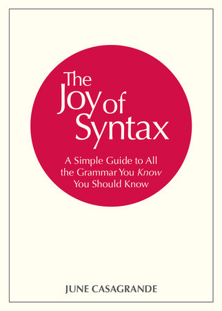 Craft Book Spotlight: The Joy of Syntax