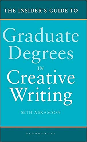 Craft Book Spotlight: The Insider's Guide to Graduate Degrees in Creative Writing