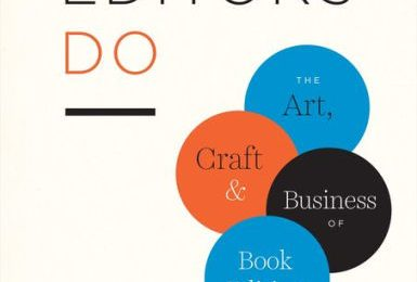 Craft Book Spotlight: What Editors Do