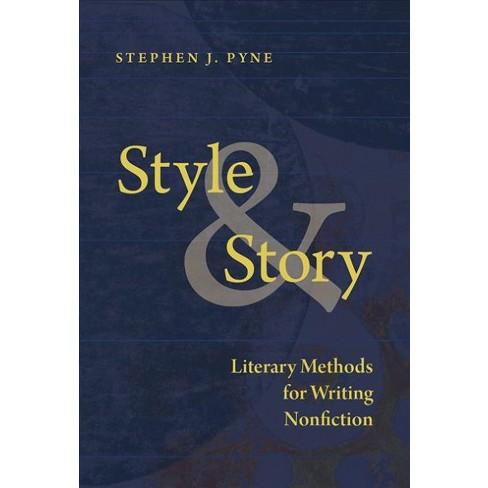 Style & Story by Stephen J. Pyne