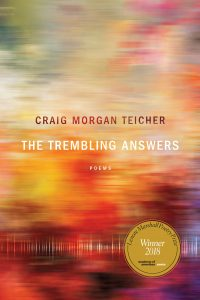 The Trembling Answers by Craig Morgan Teicher