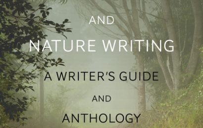Craft Book Spotlight: Environmental and Nature Writing
