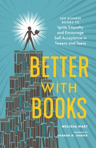 Better with Books by Melissa Hart