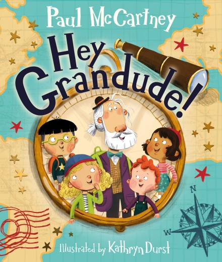 Hey Grandude! by Sir Paul McCartney will come out this fall. The whimsical cover stars an elderly man surrounded by four children and set within the outline of a compass. A map of the world serves as the background.
