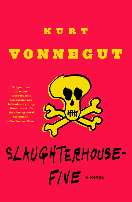 The cover of Kurt Vonnegut's Slaughterhouse-five features a crude hand-drawn picture of a skull and crossbones.